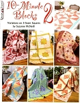 10 Minute Blocks II Quilt Book, Design Original